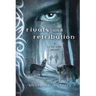 Rivals and Retribution: A 13 to Life Novel (BOK)