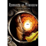 Remnants of tomorrow (BOK)