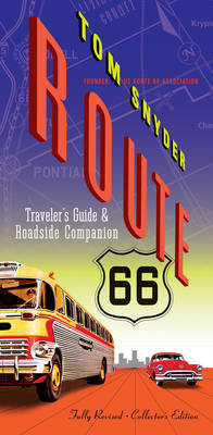 Route 66: Traveler's Guide & Roadside Companion (BOK)