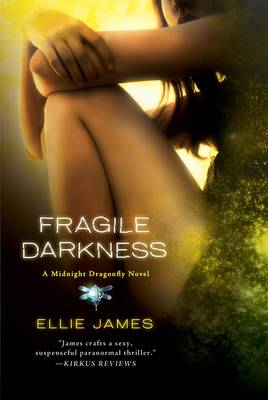 Fragile Darkness: A Midnight Dragonfly Novel (BOK)