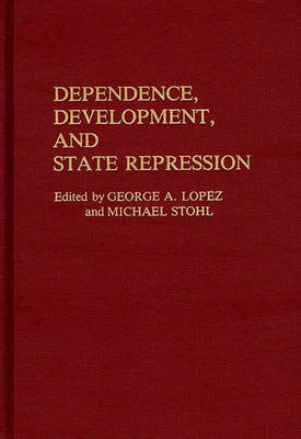 Dependence, Development, and State Repression (BOK)