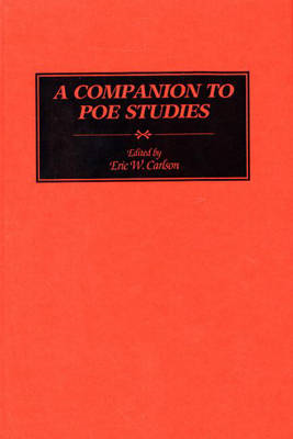 A Companion to Poe Studies (BOK)