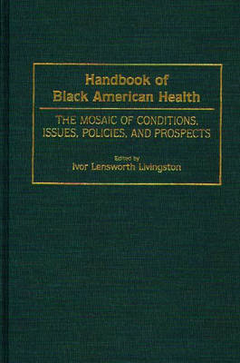 Handbook of Black American Health (BOK)