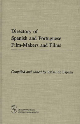 Directory of Spanish and Portuguese Film-Makers and Films (BOK)