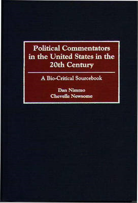 Political Commentators in the United States in the 20th Cent (BOK)