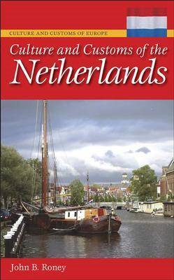 Culture and Customs of the Netherlands (BOK)