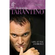Quentin Tarantino: Life at the Extremes (BOK)