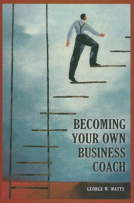 Becoming Your Own Business Coach (BOK)