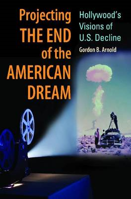 Projecting the End of the American Dream (BOK)