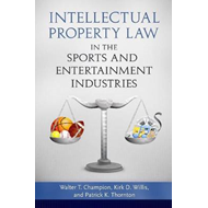 Intellectual Property Law in the Sports and Entertainment In (BOK)