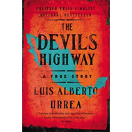 The Devils Highway: A True Story (BOK)