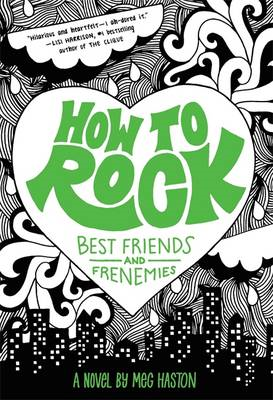 How to Rock Best Friends and Frenemies (BOK)