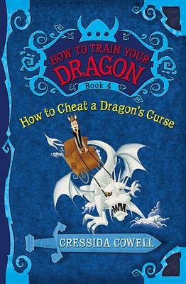 How to Train Your Dragon Book 4: How to Cheat a Dragon's Cur (BOK)
