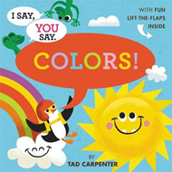 I Say, You Say Colors! (BOK)