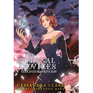 Clockwork Princess: The Mortal Instruments Prequel (BOK)