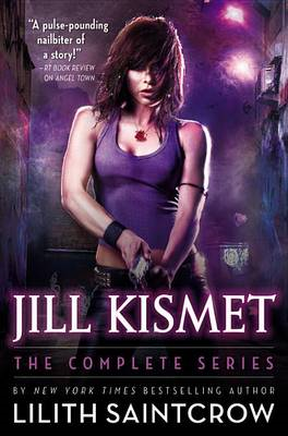 Jill Kismet: The Complete Series (BOK)
