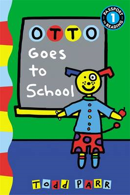 Otto Goes to School (BOK)