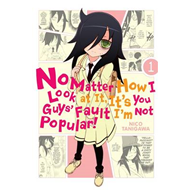 No Matter How I Look at it, it's You Guys' Fault I'm Not Pop (BOK)