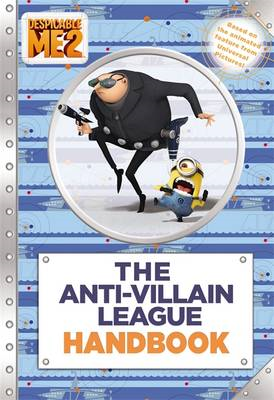 Despicable Me 2: The Anti-Villain League Handbook (BOK)