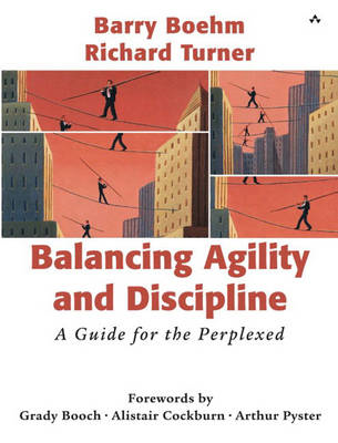 Balancing Agility and Discipline: A Guide for the Perplexed (BOK)