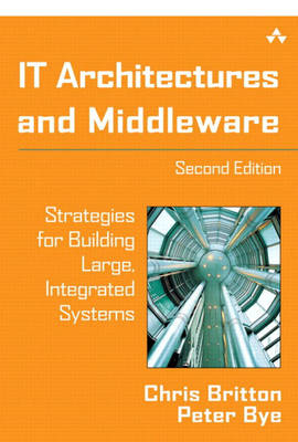 IT Architectures and Middleware: Strategies for Building Large, Integrated Systems (BOK)