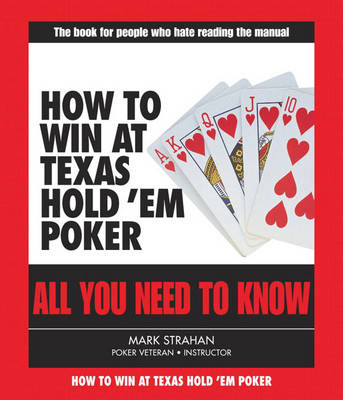How to Win at Poker: All You Need to Know (BOK)