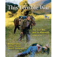 This Terrible War: The Civil War and Its Aftermath (BOK)