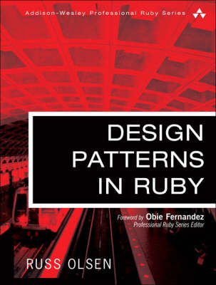 Design Patterns in Ruby (BOK)