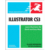 Illustrator CS3 for Windows and Macintosh: Visual QuickStart Guide (BOK)