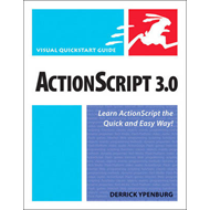 ActionScript 3.0: Visual QuickStart Guide (BOK)