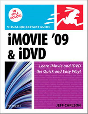 iMovie 09 and iDVD for Mac OS X: Visual QuickStart Guide (BOK)