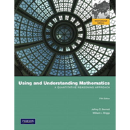 Using and Understanding Mathematics: A Quantitative Reasoning Approach (BOK)