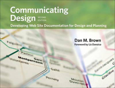 Communicating Design: Developing Web Site Documentation for Design and Planning (BOK)