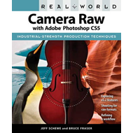 Real World Camera Raw with Adobe Photoshop CS5 (BOK)