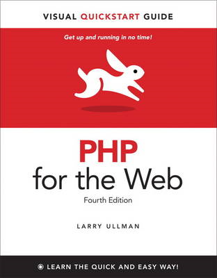 PHP for the Web: Visual QuickStart Guide (BOK)