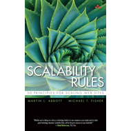 Scalability Rules: 50 Principles for Scaling Web Sites (BOK)