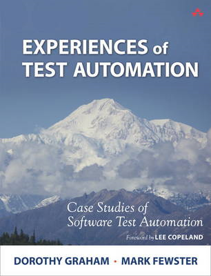 Experiences of Test Automation (BOK)