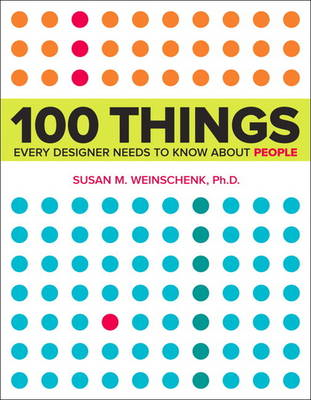 100 Things Every Designer Needs to Know About People (BOK)