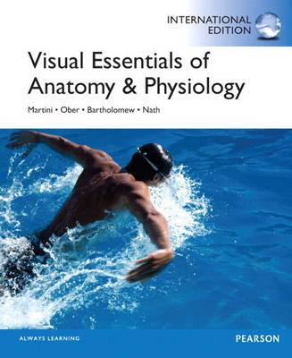 Visual Essentials of Anatomy & Physiology Plus MasteringA&P with Etext -- Access Card Package (BOK)