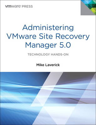 Administering VMware Site Recovery Manager 5.0 (BOK)