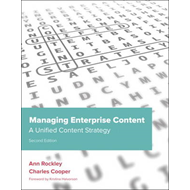 Managing Enterprise Content: A Unified Content Strategy (BOK)