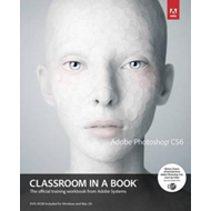 Adobe Photoshop CS6 Classroom in a Book (BOK)