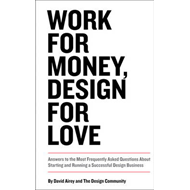 Work for Money, Design for Love (BOK)