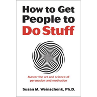 How to Get People to Do Stuff (BOK)