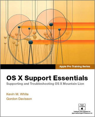 Apple Pro Training Series: OS X Support Essentials (BOK)