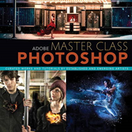 Adobe Master Class: Photoshop Inspiring Artwork and Tutorials by Established and Emerging Artists (BOK)