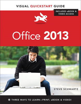 Microsoft Office 2013: Visual Quickstart Guide (BOK)