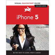 iPhone 5: Visual Quickstart Guide (BOK)