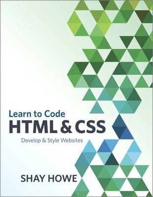 Learn to Code HTML and CSS (BOK)
