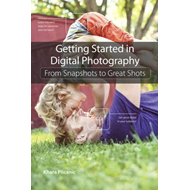 Getting Started in Digital Photography (BOK)
